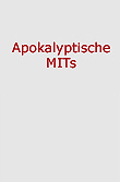 Apokalyptische MITs